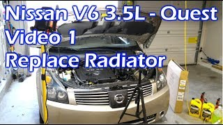 Nissan V6 Replace Radiator - Video 1 - 2004 Quest