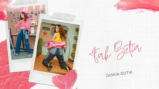 Gambar cover Zaskia Gotik - Tak Setia (Official Video Lyrics) #music #dangdut