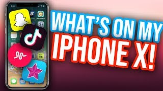 WHATS ON MY IPHONE X!