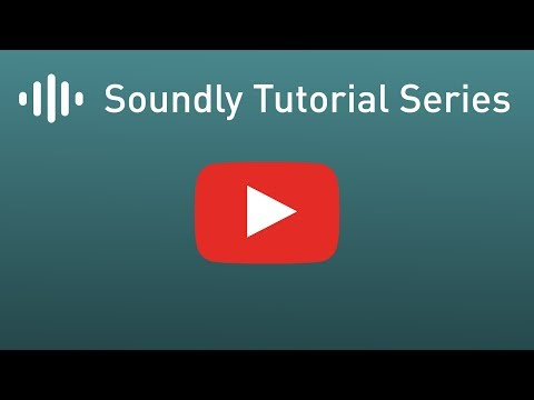 Soundly Tutorial #1 - Introduction
