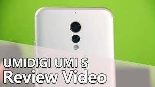 UMIDIGI UMI S Unboxing & Review Video