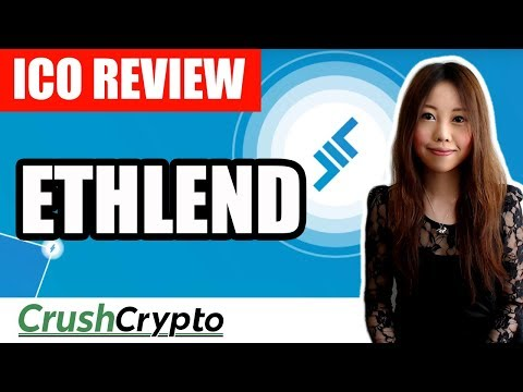 ICO Review: ETHLend (LEND) - Democratizing Lending