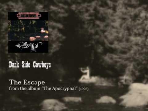 Dark Side Cowboys - The Escape