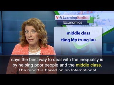 Phát âm chuẩn cùng VOA - Anh ngữ đặc biệt: IMF Income Inequality (VOA)