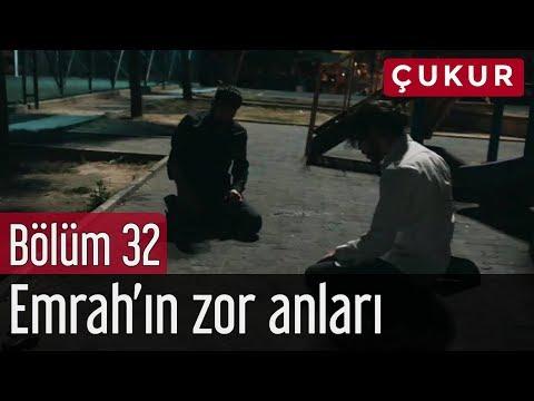 Çukur 32. Bölüm - Emrah'ın Zor Anları