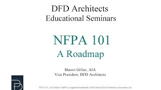NFPA 101, The Life Safety Code, A Roadmap