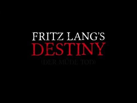 Fritz Lang's Destiny - Trailer