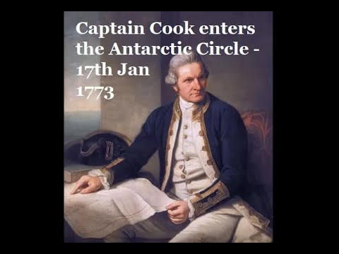 Captain Cook enters the Antarctic Circle - 17th Jan 1773