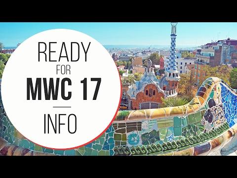 Pronti per il MWC 17 ? ?