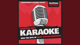 Let Me into Your Heart (Originally Performed by Mary Chapin Carpenter) (Karaoke Version)