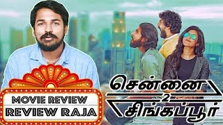 Chennai 2 Singapore Review By Review Raja | Ghibran Musical Rocks | A Good Travel ? | Movie Review