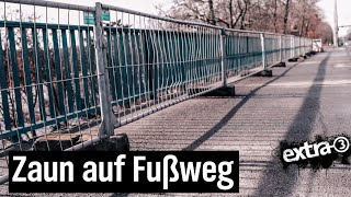 Realer Irrsinn: Bauzaun auf Brücke in Berlin-Spandau