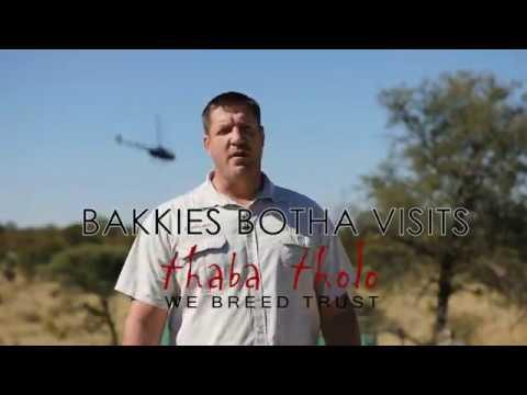 Bakkie Botha visits Thaba Tholo