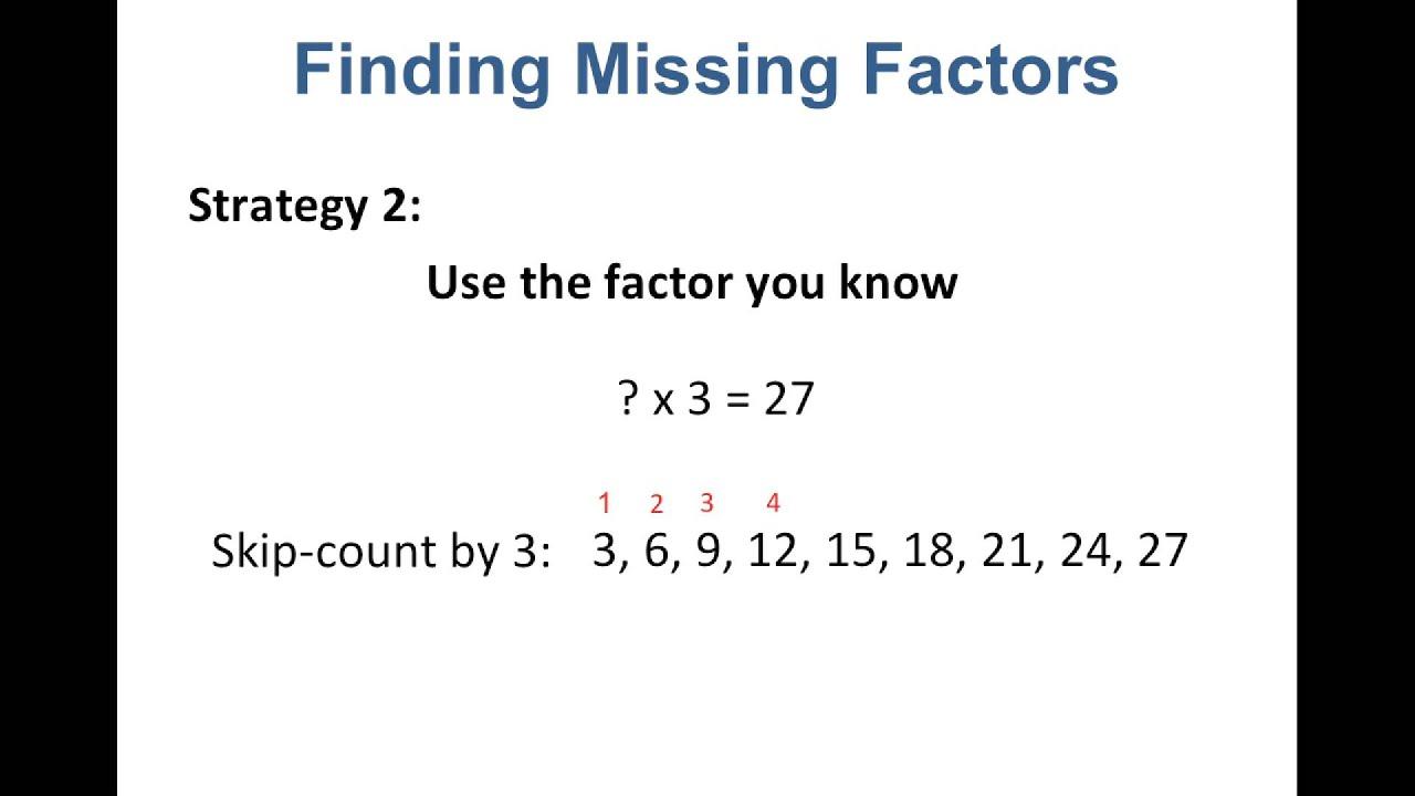 Multiplication Lesson 3 Finding Missing Factors