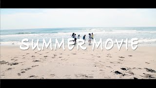 Qam「SUMMER MOVIE 」MV