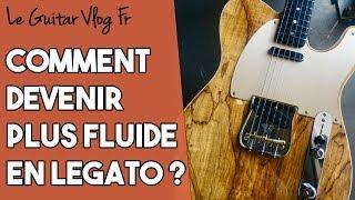 Comment devenir pluis fluide à la guitare? | #LeGuitarVlogFr