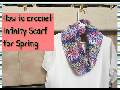 Infinity Scarf for Spring *** video tutorial***