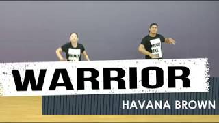WARRIOR by HAVANA BROWN | Jingky Moves | Zumba® | Dance Fitness
