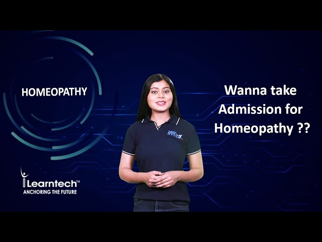 Homeopathy DHMS, BHMS & MD Courses in India | By Learntech