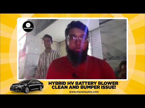 HYBRID HV BATTERY BLOWER CLEAN AND BUMPER ISSUE!