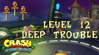 Crash Bandicoot 3: N Sane Trilogy - GOLD RELIC - LEVEL 12 (Deep Trouble) GUIDE