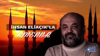 """İhsan Eliaçık ile AMENNA """"İslam"""