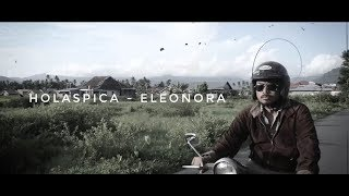 HOLASPICA - ELEONORA Un Official Video Inafolka