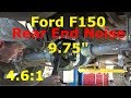 Ford F-150 - Rear end Noise 9.75