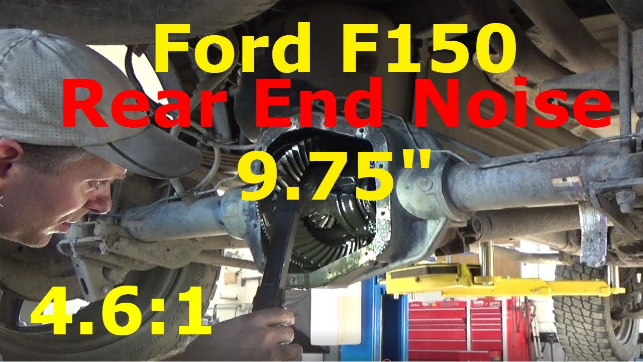 ford f-150 - rear end noise 9 75