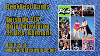 Episode 207 - Holy Television Series, Batman!