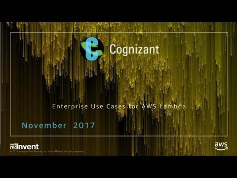 AWS re:Invent 2017: Enterprise Use Cases for AWS Lambda (DEM85)