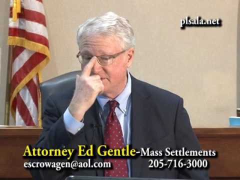 The People's Law School - Alabama: Attorney Ed Gentle - Mass Settlements