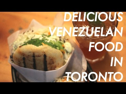 TORONTO VENEZUELAN FOOD!