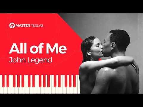 💎 John Legend - All of Me - Piano tutorial - Master Teclas💎