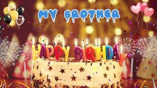 MY BROTHER birthday song – Happy Birthday My Brother