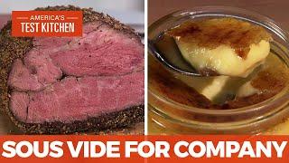 How to Make Impręssive Sous Vide Rosemary-Mustard Seed Crust Roast Beef and Crème Brûlée