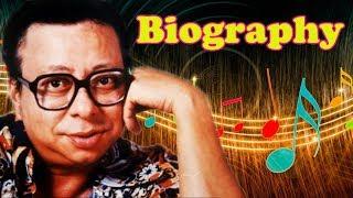 R. D. Burman - Biography in Hindi | आर. डी. बर्मन की जीवनी | Life Story | संगीत निर्देशक