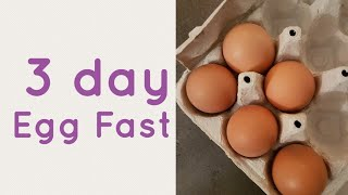 3 day egg fast | Kick start ketosis |