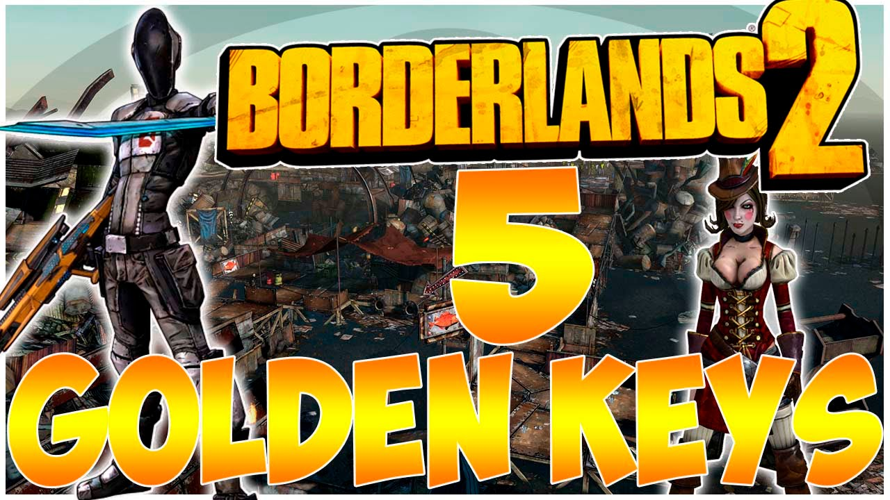 How To Get 5 Golden Keys For Free! PS4/XB1/PC (Borderlands 2) - YouTube