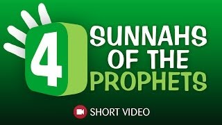 4 Sunnahs Of The Prophets ᴴᴰ ┇ Islamic Short Reminder ┇ TDR Production ┇