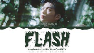 Kang Daniel - 'FLASH' Lyrics Color Coded (Han/Rom/Eng)