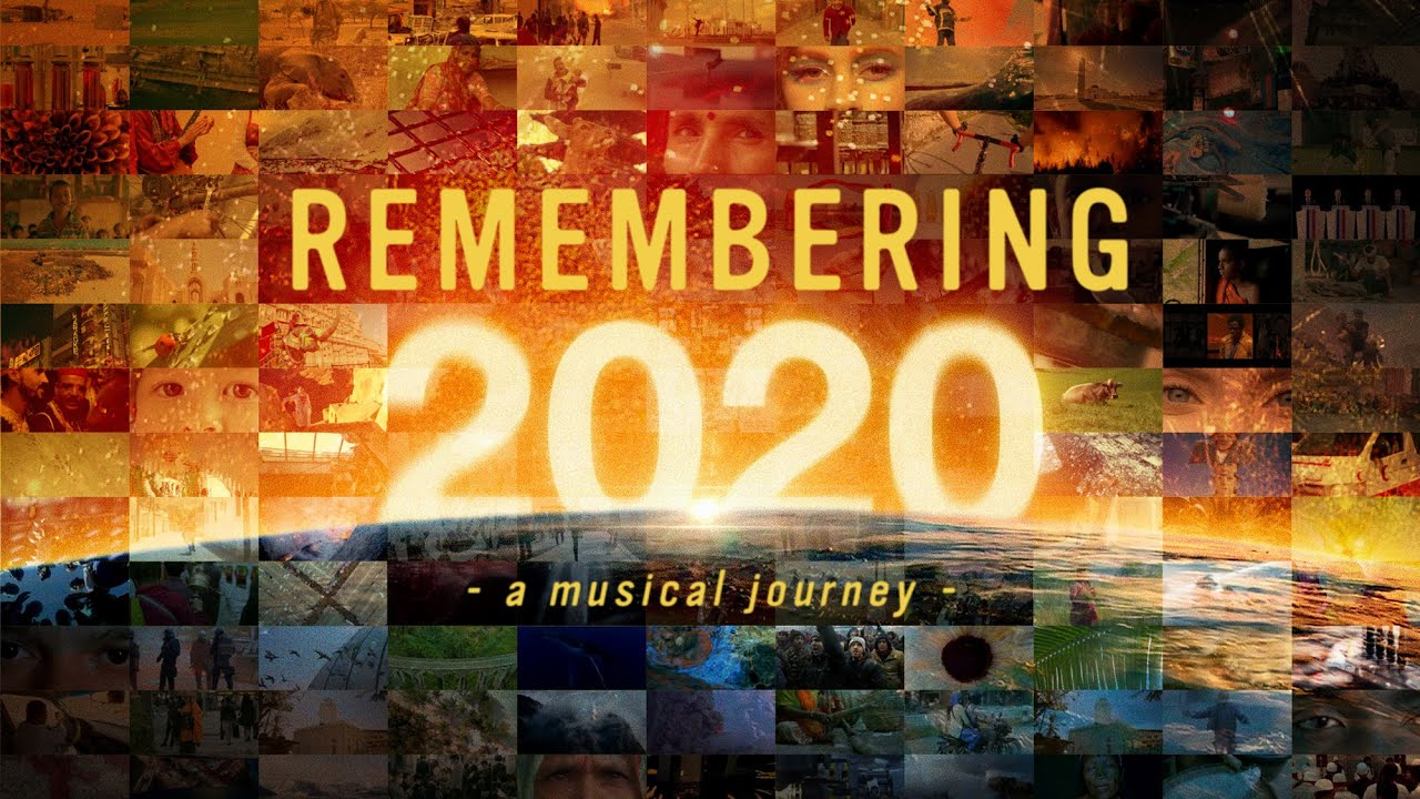 REMEMBERING 2020 - A Musical Journey