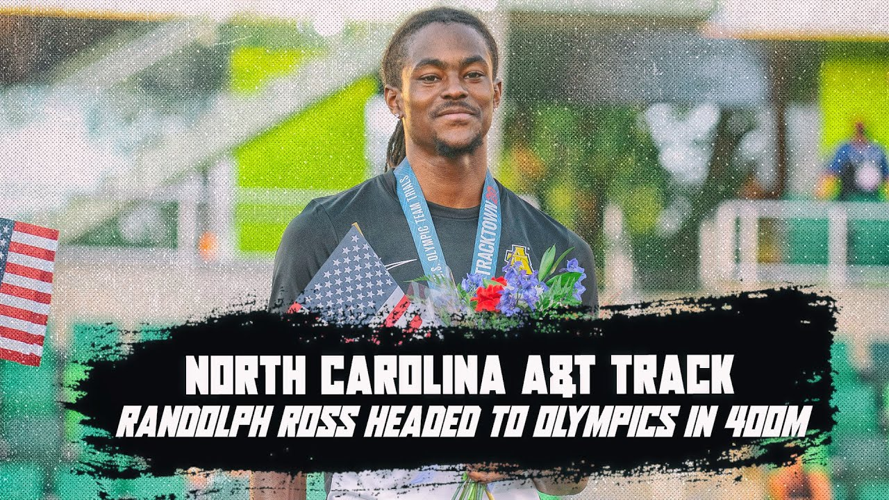 Randolph Ross to represent NC A&T and HBCU track in Tokyo Olympics