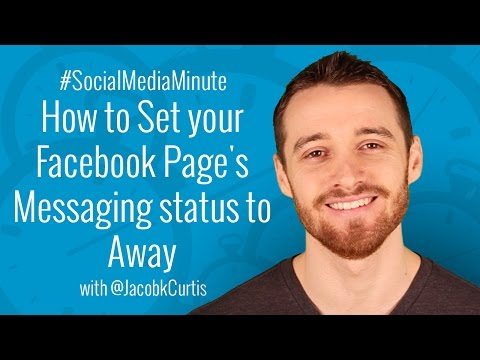 [HD] How To Set Your Facebook Page's Messaging Status To Away - #SocialMediaMinute
