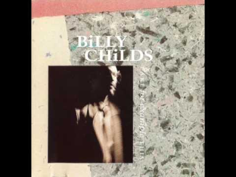 Billy Childs — Take for Example This Full Album 1988