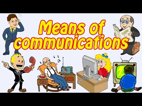 Means of communcations