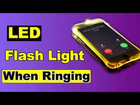 How To Setup LED Flash When Ringing 2018