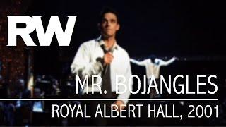 Robbie Williams | Mr. Bojangles | Live At The Albert 2001