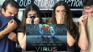 VIRUS Trailer REACTION!!!