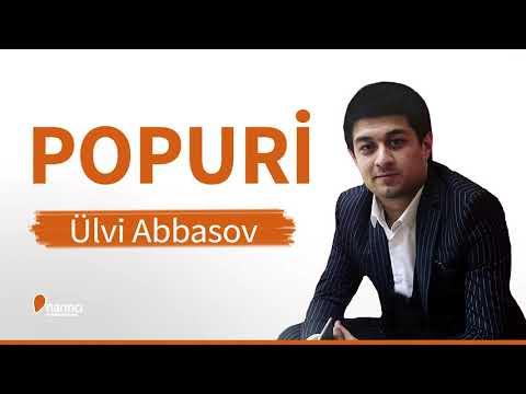 Ülvi Abbasov - Popuri Yeni